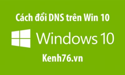 cach-doi-dns-win-10-thay-doi-dns-tren-windows-10