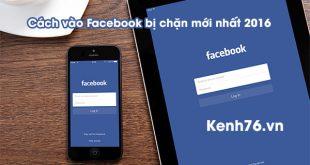 cach-vao-facebook-bi-chan-moi-nhat-2016